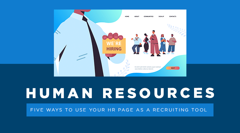 5 Ways to Use your HR Page as a Recruiting Tool