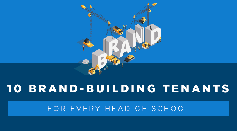 10 brand building tenants for every head of school